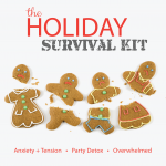 Read More: Do you have your Holiday Survival Kit?