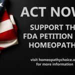 Read More: FDA Petition on Homeopathy – Action Alert!